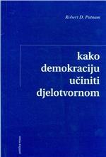Kako demokraciju učiniti djelotvornom : civilne tradicije u modernoj Italiji