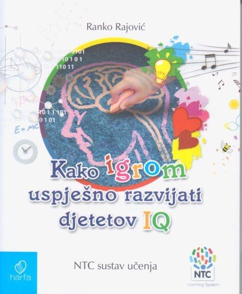 Kako igrom uspješno razvijati djetetov IQ -  NTC sustav učenja