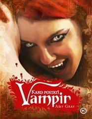 Kako postati vampir : krvavi vodič za pridošlice u svijetu neživih