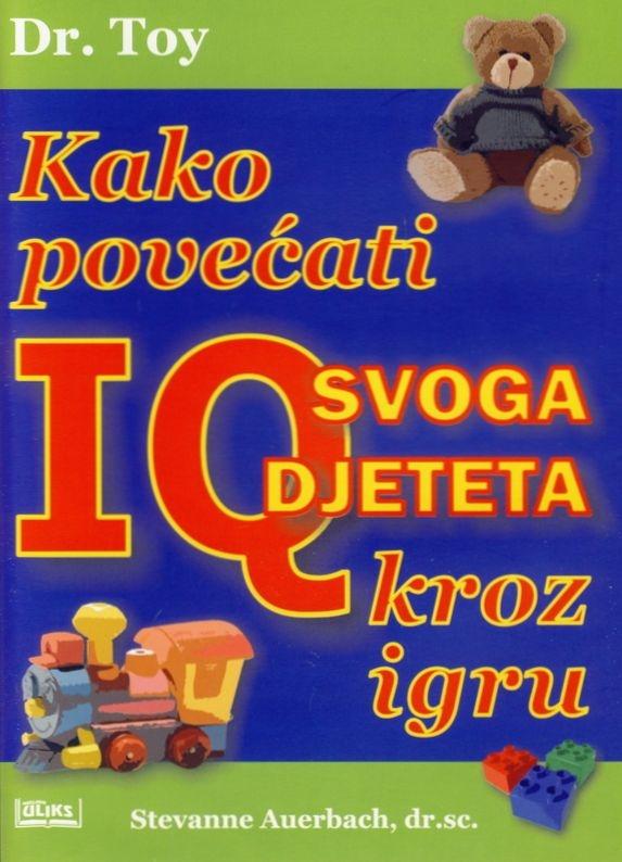 Kako povećati IQ svoga djeteta kroz igru