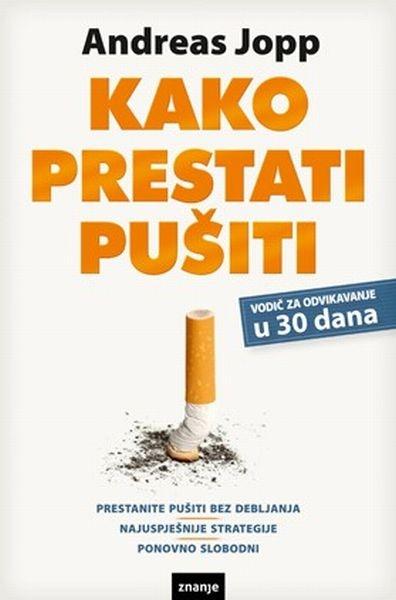 Kako prestati pušiti - vodič za odvikavanje u 30 dana