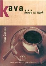 Kava... Droga ili lijek