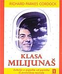 Klasa milijunaš : lekcije o uspjehu od putnika iz poslovnog razreda