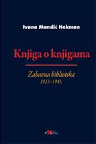 Knjiga o knjigama : zabavna biblioteka 1913-1941.
