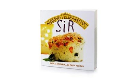 Njegovo veličanstvo sir : knjiga recepata za prste polizati