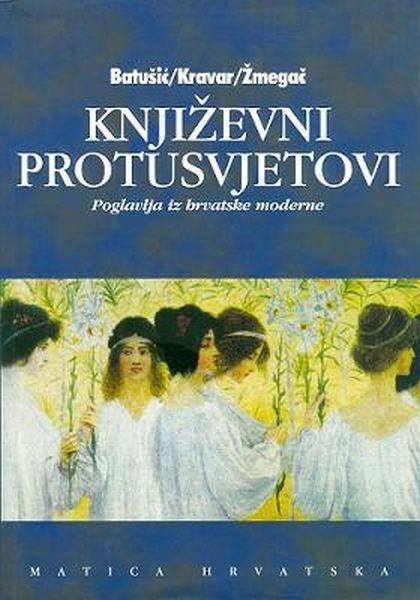 Književni protusvjetovi - poglavlja iz hrvatske moderne