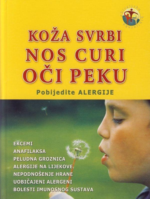 Koža svrbi, nos curi, oči peku : pobijedite alergije