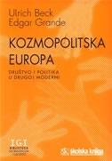 Kozmopolitska Europa : društvo i politika u drugoj moderni