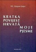 Kratka povijest Hrvata: Moje pjesme