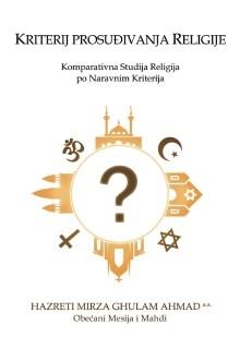 Kriteriji prosuđivanja religije : komparativna studija religija po naravnim kriterijima