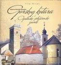 Kulturno-historijski spomenici Gorskog kotara i Ogulinsko-plašćanske zavale