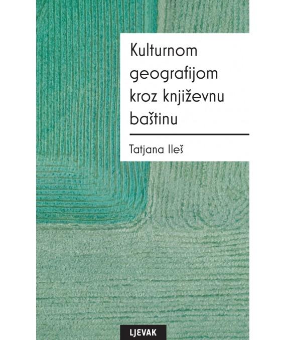 Kulturnom geografijom kroz književnu baštinu