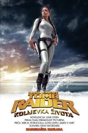 Lara Croft - Tomb raider: kolijevka života