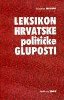 Leksikon hrvatske političke gluposti  + 1 zvučni CD