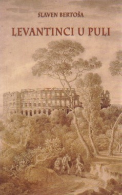 Levantinci u Puli : (XVII.-XIX. stoljeće)