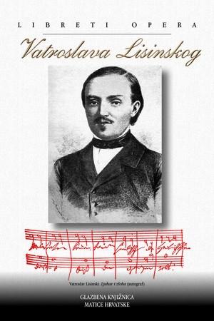 Libreti opera Vatroslava Lisinskog