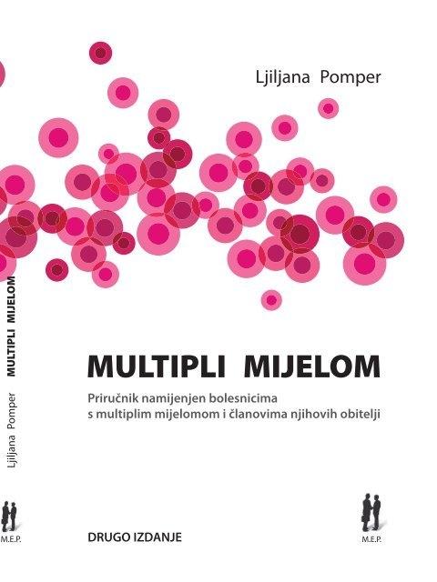 Multipli mijelom : priručnik namijenjen bolesnicima s multiplim mijelomom i članovima njihovih obitelji