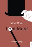 Lord Mord - triler o Pragu
