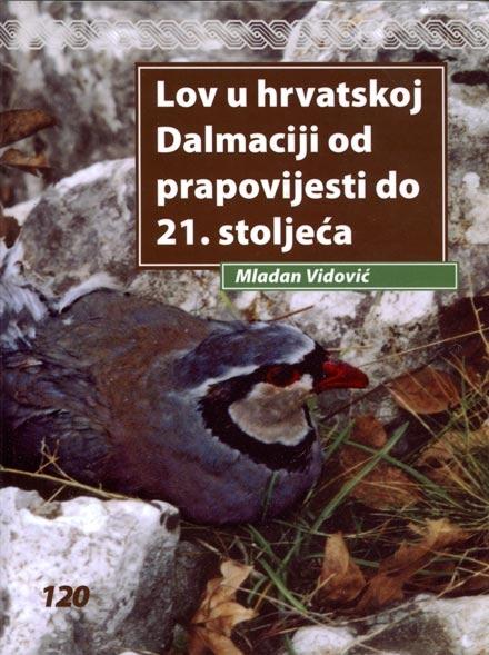 Lov u hrvatskoj Dalmaciji od prapovijesti do 21. stoljeća