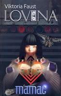 Lovina: Mamac