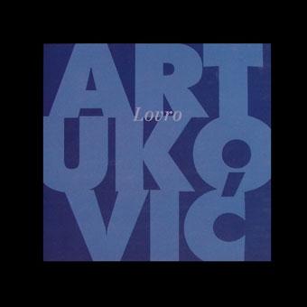 Lovro Artuković : slike 1985. - 1997.  + CD