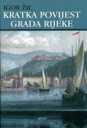 Kratka povijest grada Rijeke