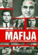 Mafija : kompletna povijest kriminalnog svijeta