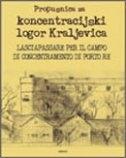 Propusnica za koncetracijski logor Kraljevica = Laciapassare per il campo concentamento di Porto Re