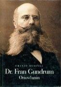 Fran Gundrum Oriovčanin : gradski fizik u Križevcima