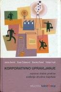 Korporativno upravljanje : osnove dobre prakse vođenja društva kapitala