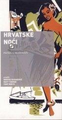 Hrvatske noći : festival A književnosti