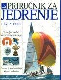 Priručnik za jedrenje : temeljni vodič za sve vrste jedrenja