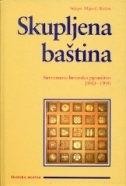 Skupljena baština : suvremeno hrvatsko pjesništvo : 1940. - 1990.