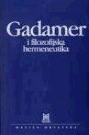 Gadamer i filozofijska hermeneutika
