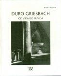 Đuro Griesbach : od vida do privida