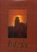 Istria : culla dello spirito