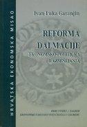Reforma Dalmacije : ekonomsko-politička razmišljanja