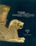 7000 godina perzijske umjetnosti : remek-djela iz Iranskog narodnog muzeja u Teheranu