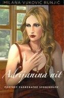 Adrijanina nit : portret zagrebačke sponzoruše