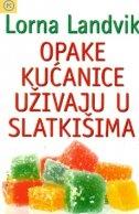 Opake kućanice uživaju u slatkišima