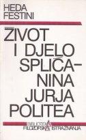 Život i djelo Splićanina Jurja Politea