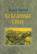 Uz Lujzinsku cestu