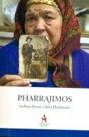 PHARRAJIMOS : sudbina Roma u doba Holokausta