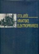 Stoljeće hrvatske elektroprivrede
