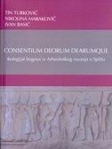 Consentium deorum dearumque : kolegijat bogova iz Arheološkog muzeja u Splitu