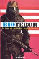 BIOTEROR : proizvodnja ratova na američki način