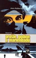 Prošle godine u Marienbadu : kinoroman : ilustriran s 48 fotografija iz filma Alaina Resnaisa