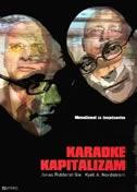 Karaoke kapitalizam : menadžment za čovječanstvo