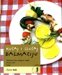 Kušaj i slušaj Dalmaciju 1 + CD
