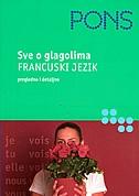 PONS sve o glagolima : francuski jezik